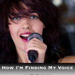 How I'm Finding My Voice