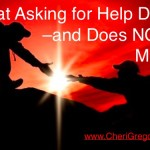 What Asking for Help Does–and Does NOT–Mean